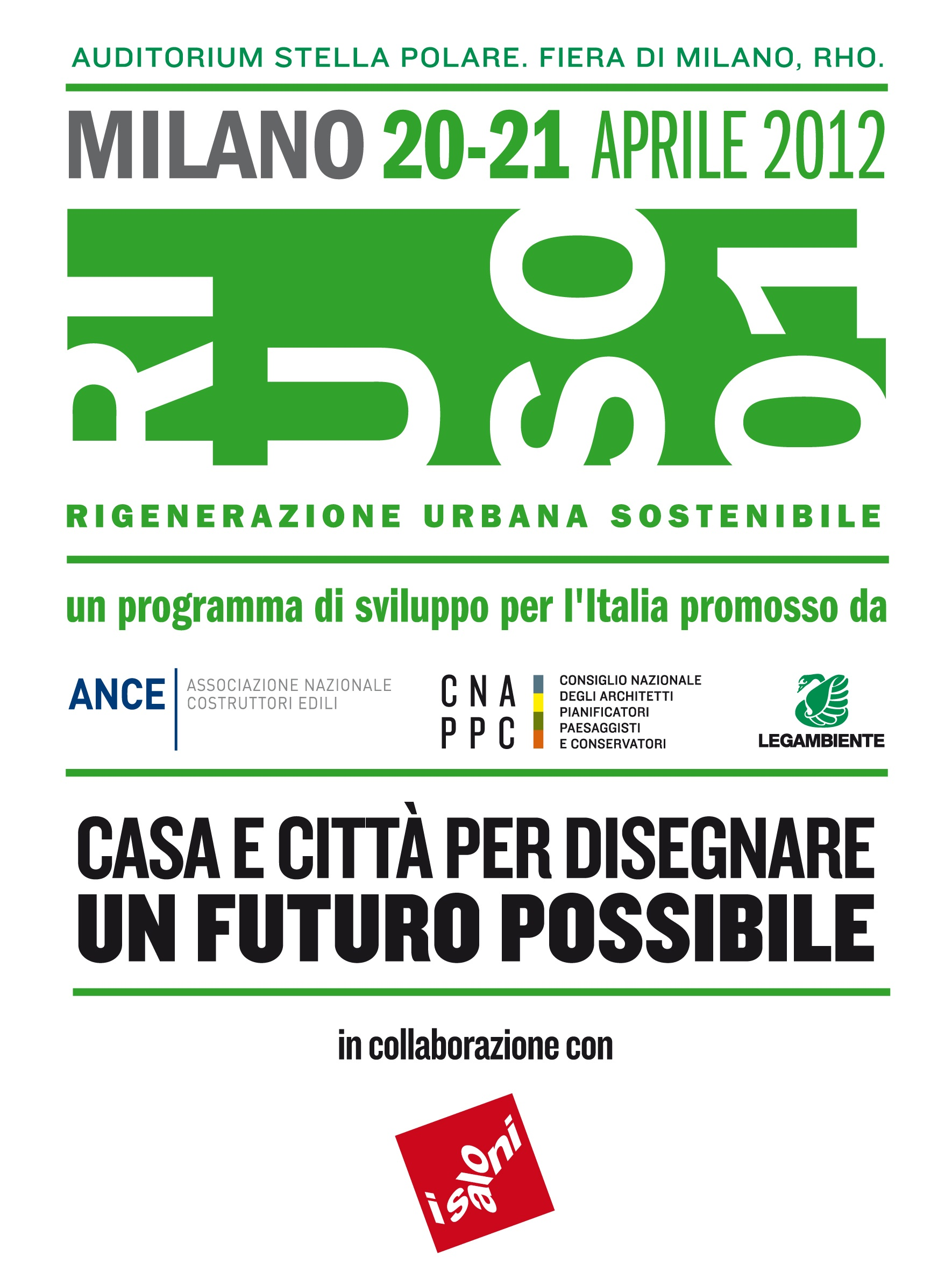 Programma di sviluppo per l italia ri u so rigenerazione urbana sostenibile salone - Programma per disegnare casa ...